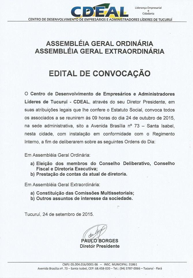 Assembleia Geral Ordinária e Assembleia Geral Extraordinária do Centro de Desenvolvimento de Empres
