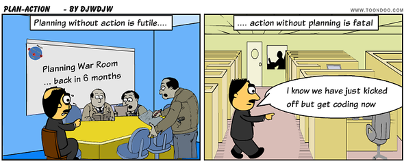 Projects - Planning without action is futile, Action without planning is fatal