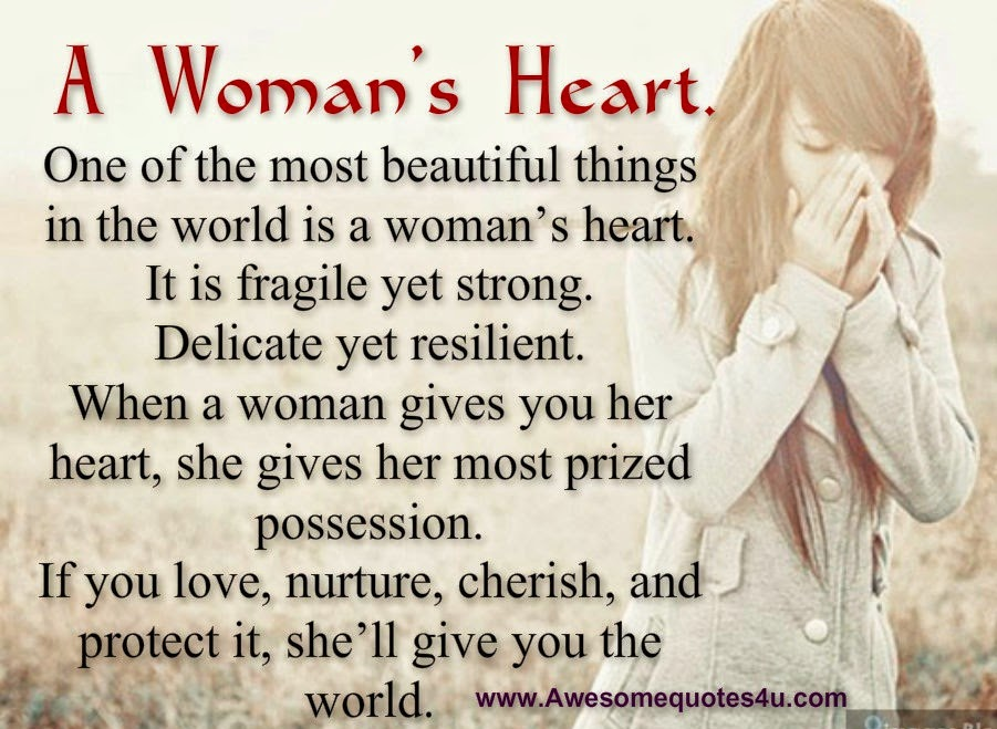 Awesome Quotes: A Woman's Hear...