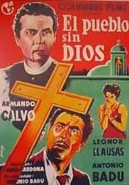 Descarga Peliculas Mexicanas Cine Mexicano El Pueblo Sin Dios SATRip 1955
