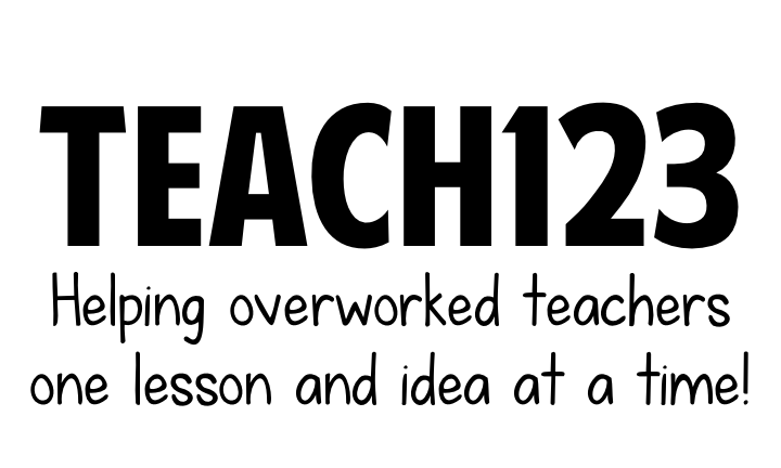Teach123 - helping overworked teachers one lesson and idea at a time.