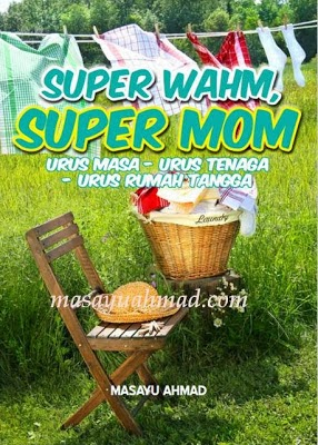 E-Book Super WAHM, Super MOM  (RM30)