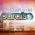 """""""Dueños del Paraíso"""" debuta el 13 de enero en Telemundo"""