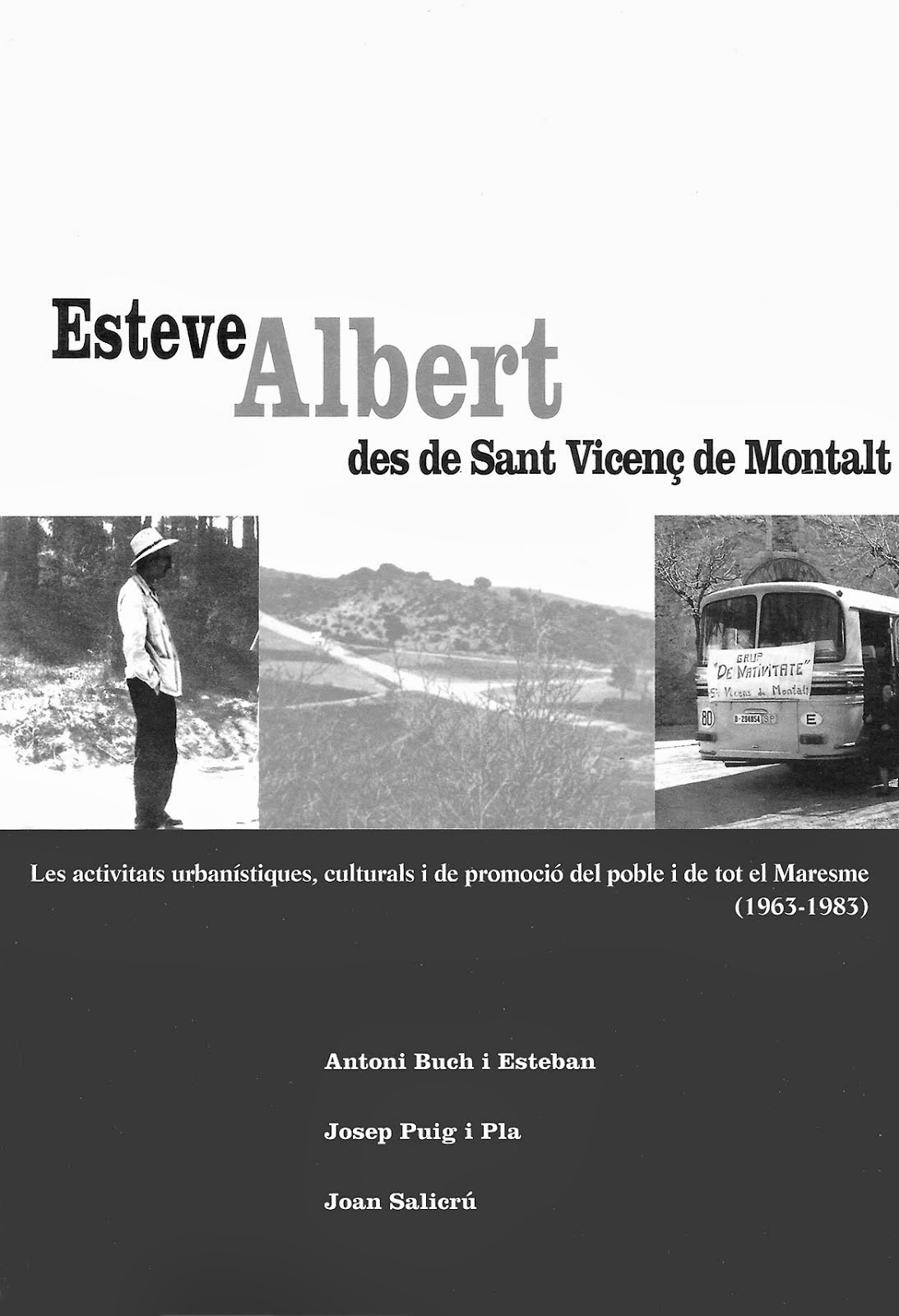Esteve Albert i Sant Vicenç de Montalt