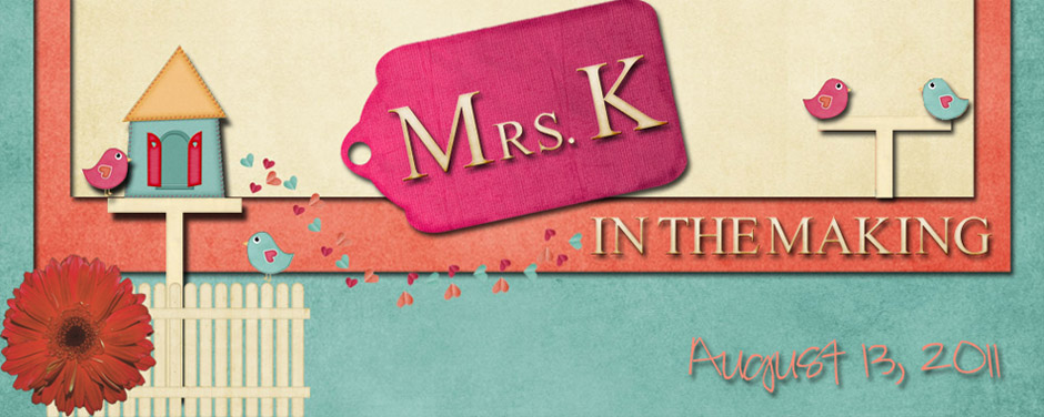 Mrs. K in the Making
