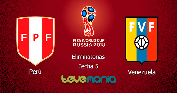 Peru vs Venezuela en Vivo por Internet - Canal CMD y ATV - Eliminatorias Rusia 2018