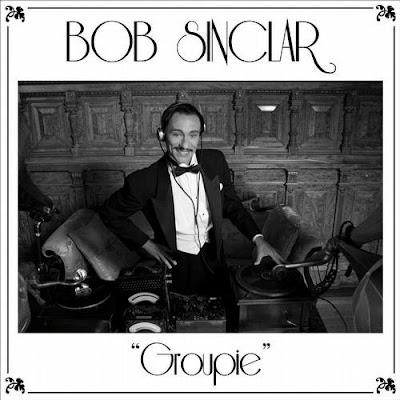 Bob Sinclar - Groupie Lyrics
