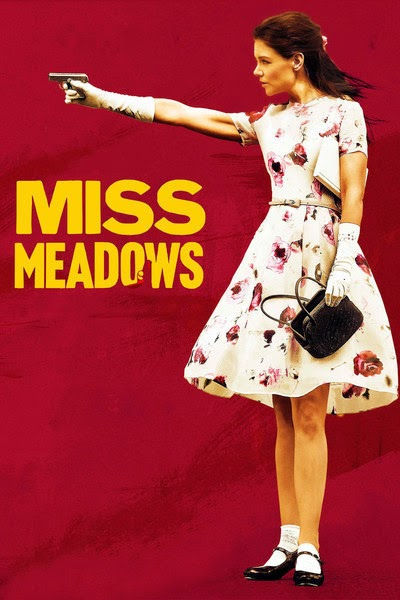 Miss Meadows (2014) Poster