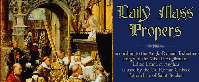 Cardinal Rutherford Johnson's Daily Mass Propers (Anglo-Roman Tridentine)