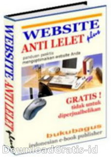 Download Free Ebook Panduan Praktis Website Anti Lelet