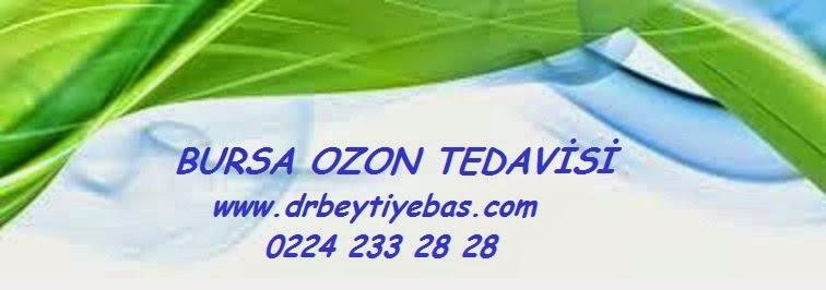 BURSA OZON TEDAVİ KLİNİĞİ