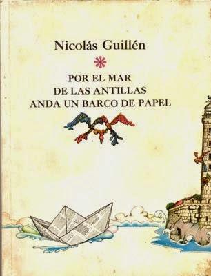 En 1976 publica Por el mar de las Antillas anda un barco de papel  poemas  para niños mayores de edad. Se crea el Ministerio de Cultura 262403129e7