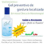 GEL PREVENTIVO (GORDURA LOCALIZADA) - NOVA FÓRMULA COM AÇÃO POTENCIALIZADA!