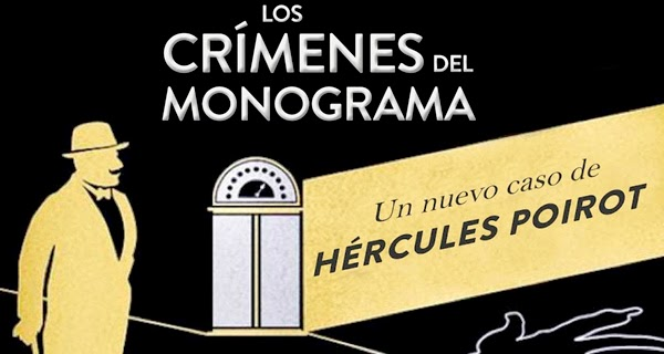 Los crímenes del monograma: Vuelve Hércules Poirot [Reseña]