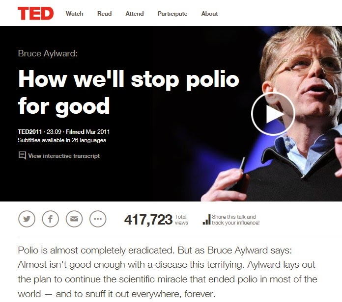 http://www.ted.com/talks/bruce_aylward_how_we_ll_stop_polio