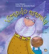 Virando Estrela - Ed. Mundo Mirim