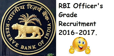 RBI Officer's Grade Recruitment 2016-2017