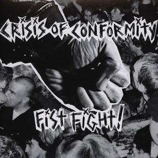 Crisis of Conformity - Fist Fight!