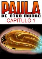 Paula de Otro Mundo - Cap1