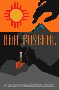 Bad Posture (2011)