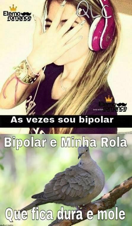 As vezes sou bipolar