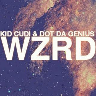 WZRD (KiD CuDi & Dot Da Genius) - Brake