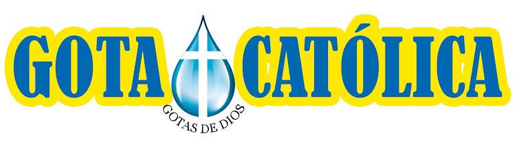 GOTA Católica-Gotas de Dios