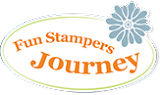 LOOK HERE!!  I am working with Fun Stampers Journey!!