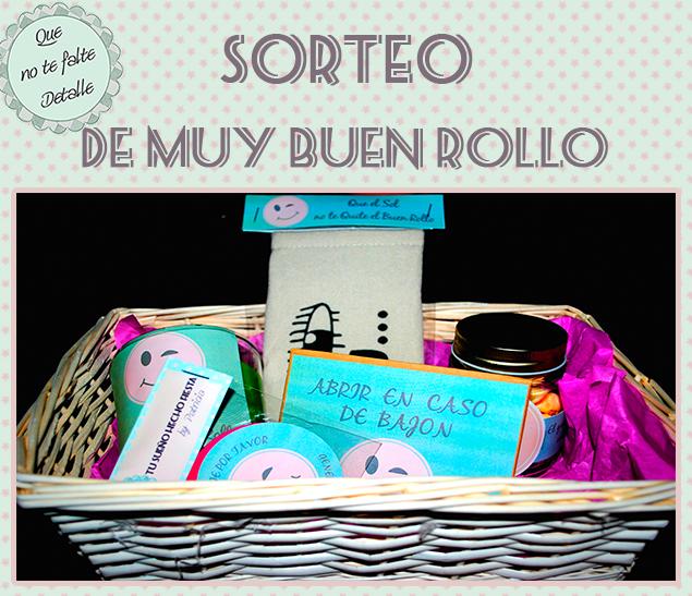 SORTEO CESTA DE MUY BUEN ROLLO