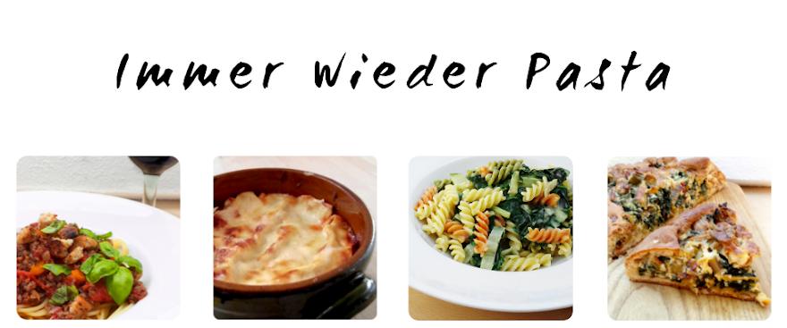 immer wieder pasta