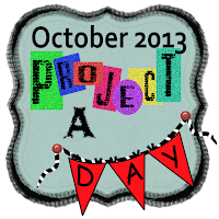 October 2013 Project A Day