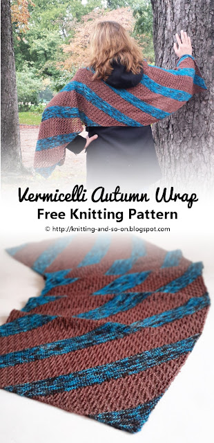 Vermicelli Autumn Wrap - Free Knitting Pattern by Knitting and so on