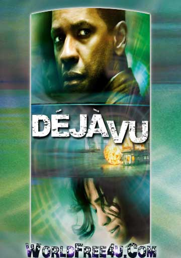 Watch Online Deja Vu 2006 Full Movie Free Download 300mb In Hindi