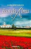 """Ecos da Alma"" de Maria José Saraiva"