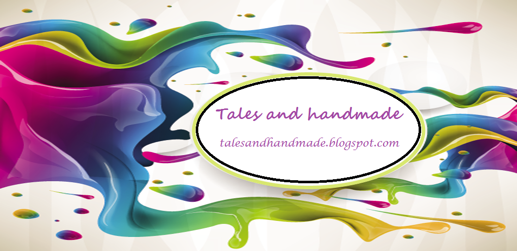 Tales and handmade
