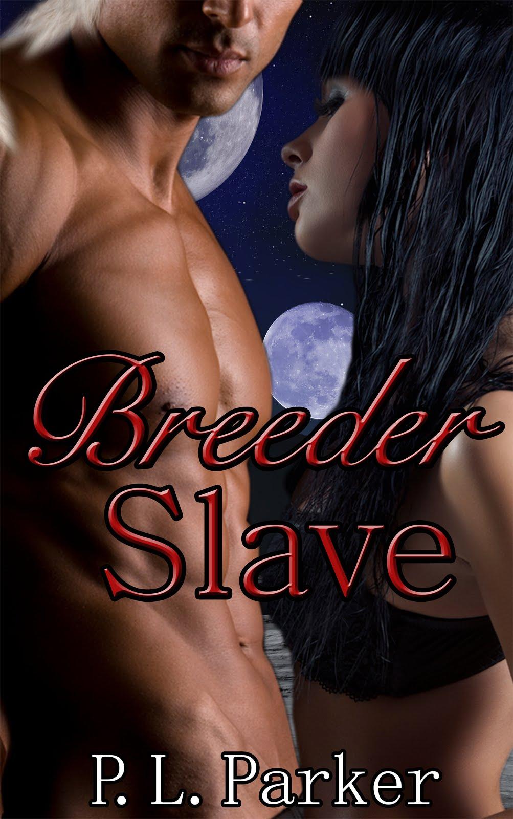 Breeder Slave