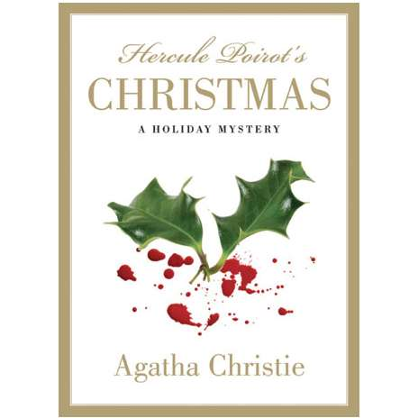 Hercule Poirot's Christmas with image of holly leaves over blood splatter made to look like berries