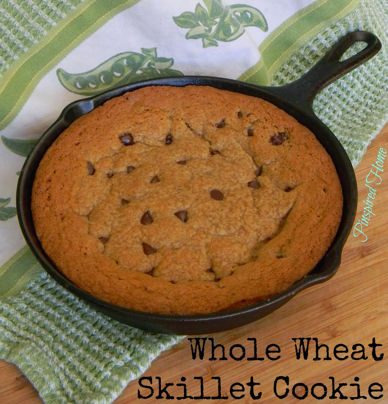 Pinspired Home: 8-inch Whole Wheat Chocolate Chip Skillet Cookie
