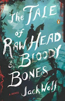 The Tale of Raw Head and Bloody Bones Jack Wolf
