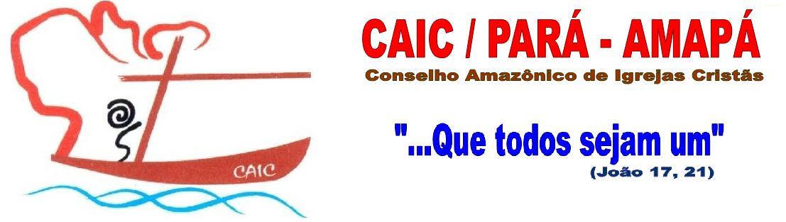 CAIC Conselho Amazônico de Igrejas Cristãs