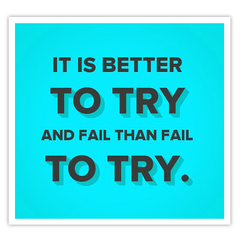 it is better to have tried and failed than to have never tried essay It is better to have tried and failed than never to have tried at all  personal statementthousands ideas and only 4000 characters (words+spaces+punctuation .