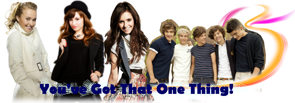 You've Got That One Thing!