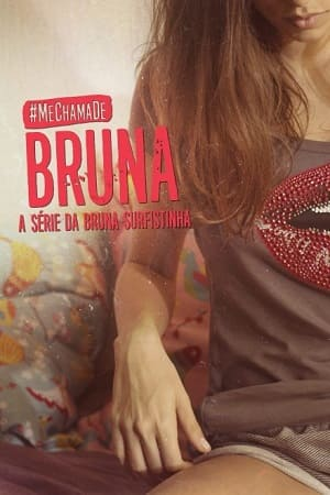 Série Me Chama de Bruna 2017 Torrent