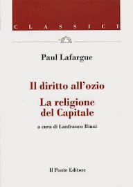 Paul Lafargue ░ Il diritto all'ozio  │ La religione del Capitale