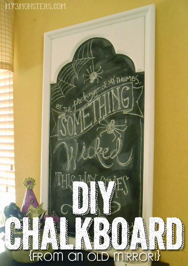 DIY Chalkboard made from an old mirror at my3monsters.com