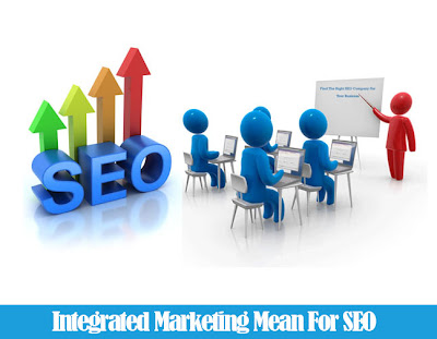 Integrated Marketing Mean For SEO