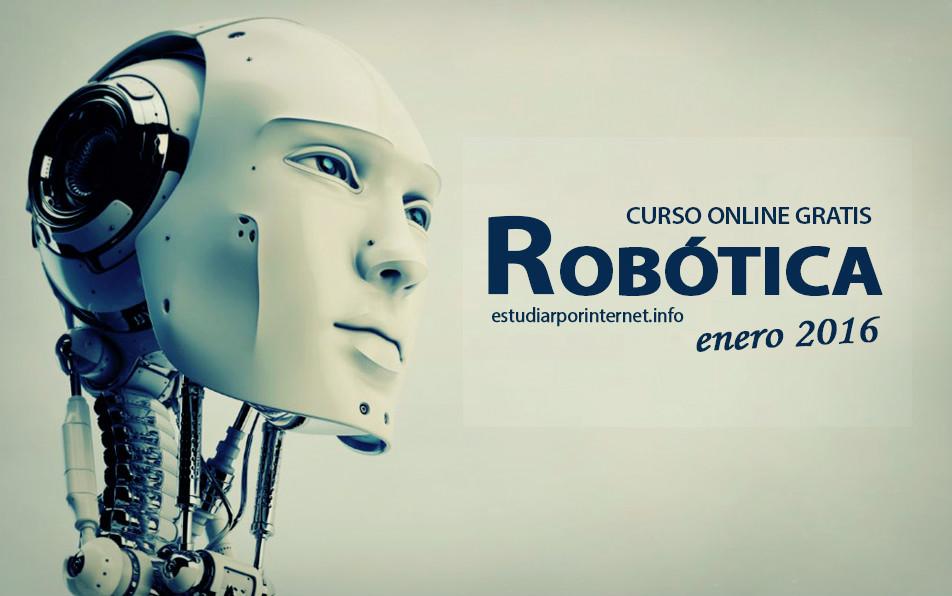 Curso online gratis de rob tica enero 2016 estudiar for Cursos de muebleria gratis