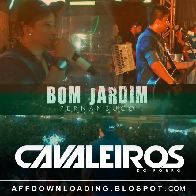 Cavaleiros do Forró – Bom Jardim – PE – 02.02.2015