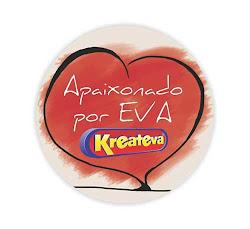 Apaixonados por Kreateva!!