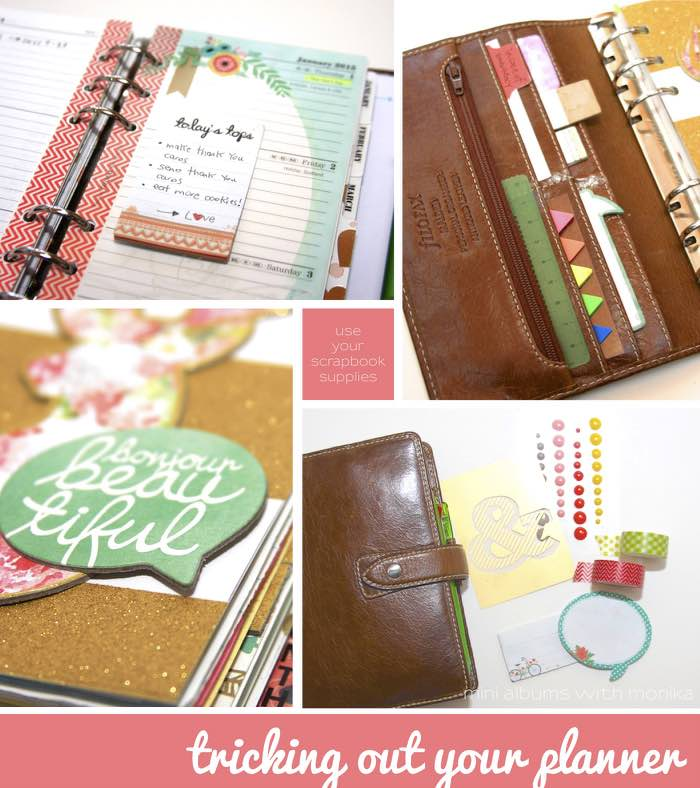 Using Your Scrapbooking Supplies To Decorate Your Planner